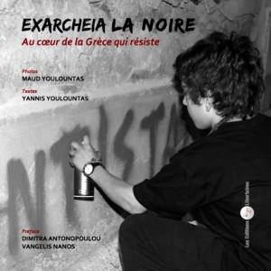 Maud_et_Yannis_Youlountas_livre_Exarcheia_la_noire_Exarchia